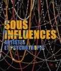 Antoine Perpère - Sous influences - Artistes et psychotropes.
