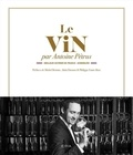 Antoine Pétrus - Le vin.