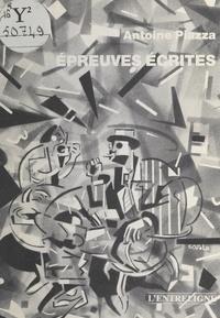 Antoine Piazza - Épreuves écrites.