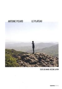 Antoine Picard et Marie-Hélène Lafon - Le plateau.