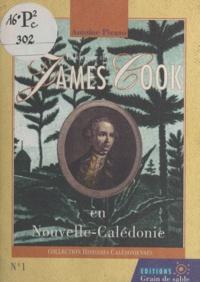 Antoine Picazo et Bernard Brou - L'odyssée de James Cook en Nouvelle-Calédonie.