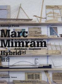 Antoine Picon - Marc Mimram Hybrid - Architecte - Ingénieur.