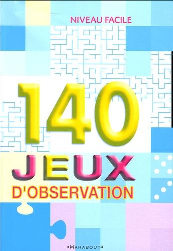 Antoine Pinchot - 140 jeux d'observation - Niveau facile.