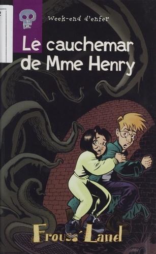 Week-end d'enfer Tome 3 Le cauchemar de Mme Henry