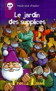 Antoine Pinchot et  Migou - Week-end d'enfer Tome 5 : Le jardin des supplices.