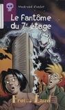 Antoine Pinchot - Week-end d'enfer Tome 7 : Le fantôme du 7e étage.