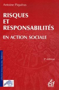 Antoine Piquéras - Risques et responsabilité en action sociale.
