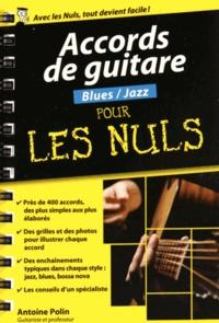 Antoine Polin - Accords de guitar blues/jazz pour les nuls.