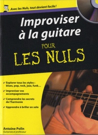 Antoine Polin - Improviser à la guitare pour les nuls. 1 CD audio