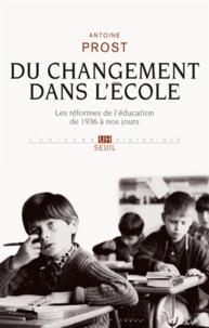 Du changement dans lécole - Les réformes de léducation de 1936 à nos jours.pdf