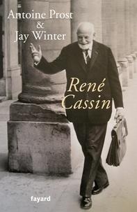 Antoine Prost - René Cassin.