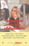 Antoine Prost et Anne-Marie Chartier - Repenser l'école obligatoire.