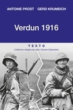Antoine Prost et Gerd Krumeich - Verdun 1916 - Une histoire franco-allemande de la bataille.