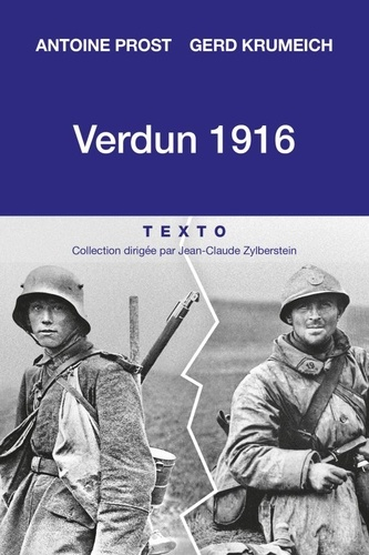 Verdun 1916. Une histoire franco-allemande de la bataille