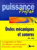 Antoine Ramspaacher et Thomas Brunhes - Ondes mécaniques et sonores - Classes préparatoires, premier cycle universitaire, PC, PSI.