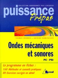 Ondes mécaniques et sonores - Classes préparatoires, premier cycle universitaire, PC, PSI.pdf