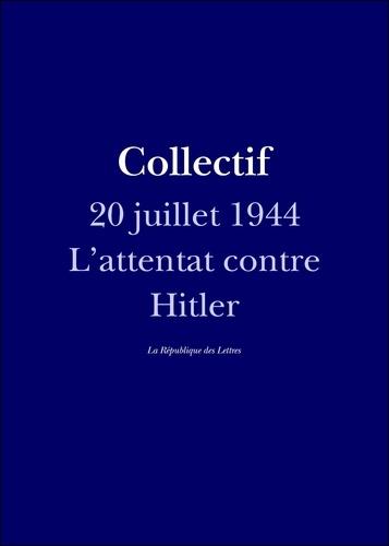 Allemagne, 20 juillet 1944. L'attentat contre Adolf Hitler