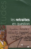 Antoine Rémond - Les retraites en question.