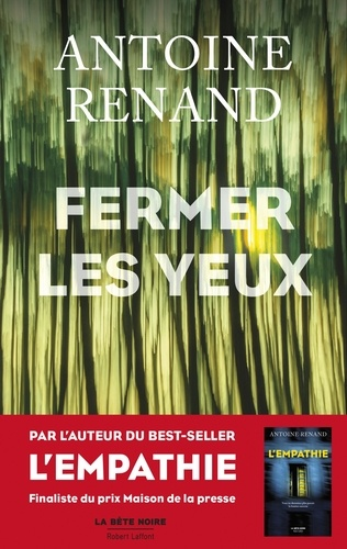 Antoine Renand - Fermer les yeux.