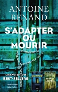 Antoine Renand - S'adapter ou mourir.