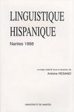Antoine Resano - Linguistique hispanique - Actes du 8e colloque de linguistique hispanique, Nantes 1998.