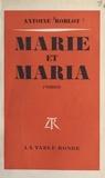 Antoine Roblot - Marie et Maria.