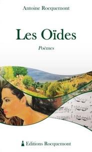 Antoine Rocquemont - Les Oïdes.