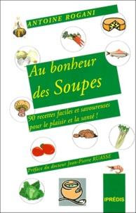 Histoiresdenlire.be Au bonheur des soupes. 90 soupes pour le plaisir et la santé! Image
