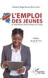 Antoine-Roger Bumba Monga Ngoy - L'emploi des jeunes en République Démocratique du Congo.