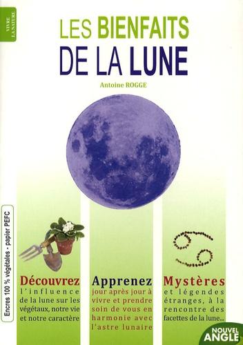 Antoine Rogge - Les bienfaits de la lune.