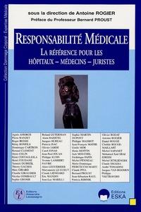 Antoine Rogier - Responsabilité Médicale - La référence pour les hôpitaux, médecins, juristes.