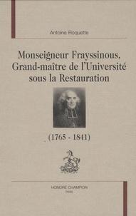 Histoiresdenlire.be Monseigneur Frayssinous, grand maître de l'université sous la Restauration - Evêque d'Hermopolis ou Le chant du cygne du trône et de l'autel Image