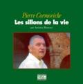 Antoine Rousset - Pierre Cormorèche - Les sillons de la vie.
