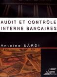 Antoine Sardi - Audit et contrôle interne bancaires.