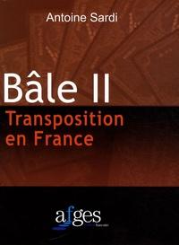 Antoine Sardi - Bâle II - Transposition en France.
