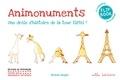 Antoine Saugier - Animonuments à compléter et à colorier - Une drôle d'histoire de la tour Eiffel.