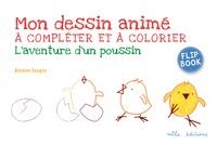 Antoine Saugier - L'aventure d'un poussin.