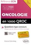 Antoine Schernberg - Oncologie en 1000 QROC.