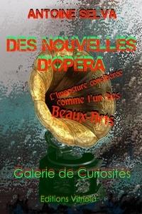 Antoine Selva - Des Nouvelles d'Opéra - L'Imposture considérée comme l'un des Beaux-Arts.