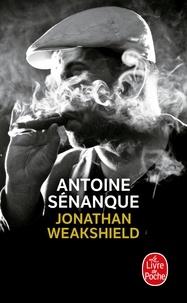 Antoine Sénanque - Jonathan Weakshield.