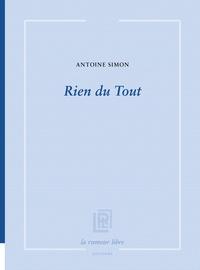 Antoine Simon - Rien du Tout.