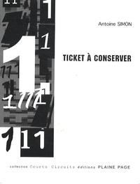 Antoine Simon - Ticket à conserver.
