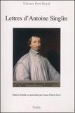 Antoine Singlin et Anne-Claire Josse - Lettres d'Antoine Singlin.
