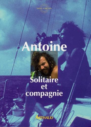 Antoine - Solitaire et compagnie.