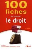Antoine Som et Estelle Garnier Bergère - 100 fiches pour comprendre le droit.