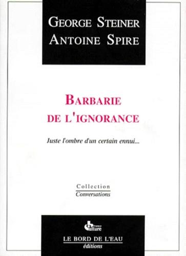 Antoine Spire et George Steiner - .