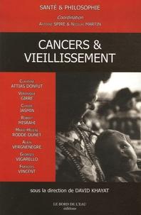 Antoine Spire et Nicolas Martin - Cancers & vieillissement.