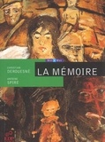 Antoine Spire et Christian Derouesné - La mémoire.