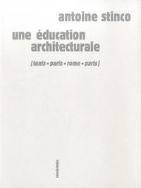 Une éducation architecturale - Tunis, Paris, Rome, Paris.pdf