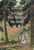 Antoine Suau - Voyage aux limites du désir - Suivi de Les nuits de l'extase et de La doctrine du vide.